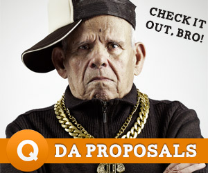 Irresistible Proposals - Check it out, Bro!