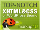 Top-Notch PSD to HTML service or WordPress theme for your designs. Markup4U.com